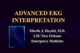 ADVANCED EKG INTERPRETATION