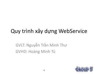 Quy trình xây dựng WebService