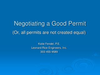 Negotiating a Good Permit