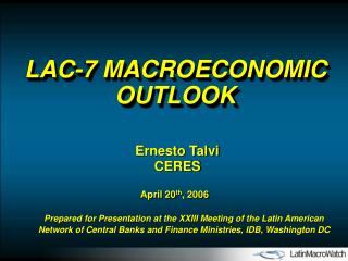 LAC-7 MACROECONOMIC OUTLOOK
