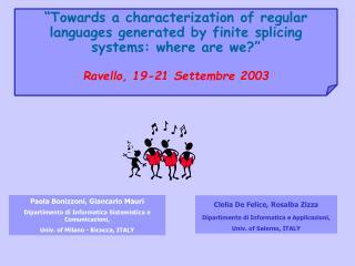Paola Bonizzoni, Giancarlo Mauri Dipartimento di Informatica Sistemistica e Comunicazioni,