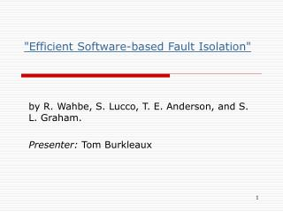 """Efficient Software-based Fault Isolation"""