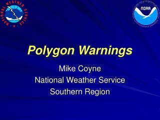 Polygon Warnings