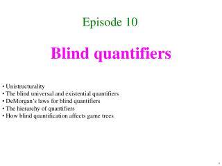 Blind quantifiers
