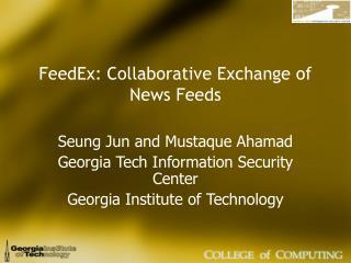 FeedEx: Collaborative Exchange of News Feeds