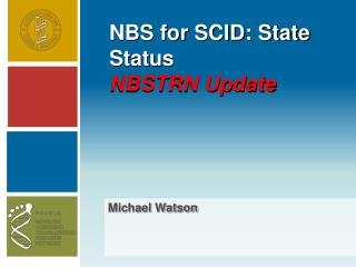NBS for SCID: State Status NBSTRN Update