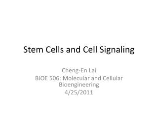 Stem Cells and Cell Signaling