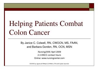 Helping Patients Combat Colon Cancer