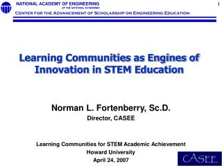 Learning Communities as Engines of Innovation in STEM Education