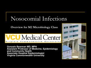 Nosocomial Infections Overview for M2 Microbiology Class