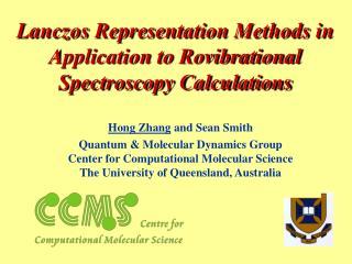 Lanczos Representation Methods in Application to Rovibrational Spectroscopy Calculations