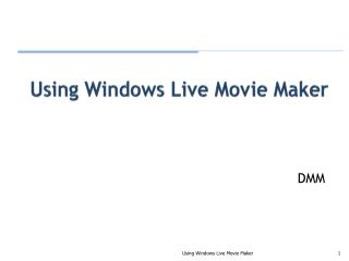Using Windows Live Movie Maker