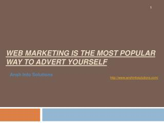 Web Marketing Is The Most Popular Way To Advert Yourself