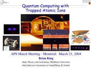 Quantum Computing with Trapped Atomic Ions