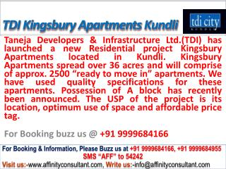 TDI city new Kingsbury Apartment Kundli @ 09999684166