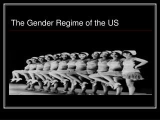 The Gender Regime of the US