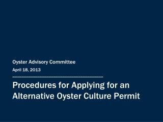 Procedures for Applying for an Alternative Oyster Culture Permit