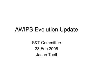 AWIPS Evolution Update