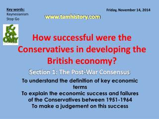 How successful were the Conservatives in developing the British economy?
