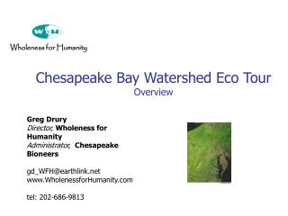 Chesapeake Bay Watershed Eco Tour Overview