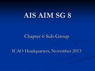 AIS AIM SG 8