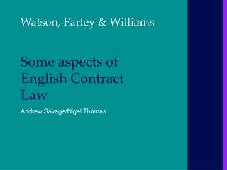 Some aspects of English Contract Law