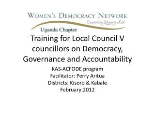 Training for Local Council V councillors on Democracy, Governance and Accountability