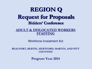 REGION Q Request for Proposals Bidders' Conference