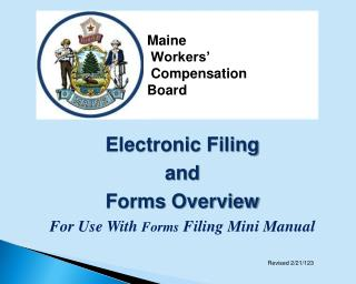 Electronic  Filing  and  Forms  Overview For Use With  Forms  Filing Mini Manual