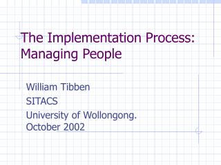 The Implementation Process: Managing People
