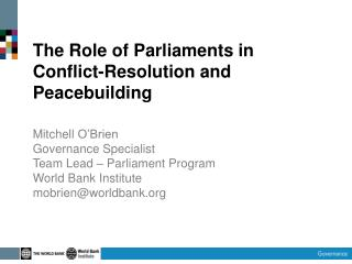 The Role of Parliaments in Conflict-Resolution and  Peacebuilding