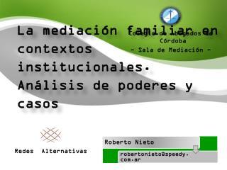 La mediación familiar en contextos institucionales. Análisis de poderes y casos