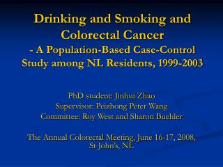Drinking and Smoking and Colorectal Cancer