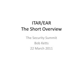 ITAR/EAR The Short Overview