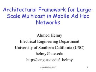 Architectural Framework for Large-Scale Multicast in Mobile Ad Hoc Networks