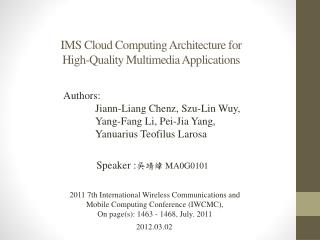 IMS Cloud Computing Architecture for  High-Quality Multimedia Applications