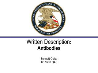 Written Description :  Antibodies Bennett Celsa TC 1600 QAS