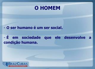 O HOMEM