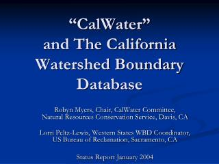 """CalWater"" and The California Watershed Boundary Database"