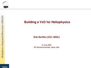 Building a VxO for Heliophysics