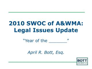 2010 SWOC of AWMA: Legal Issues Update