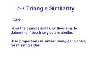 7-3 Triangle Similarity
