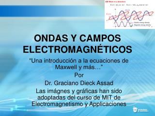 ONDAS Y CAMPOS ELECTROMAGNÉTICOS