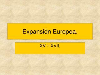 Expansi n Europea.