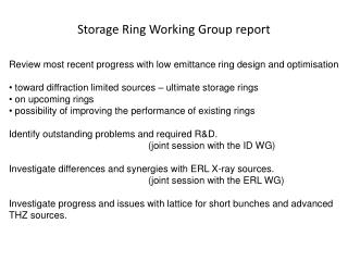 Storage  Ring  Working  Group report