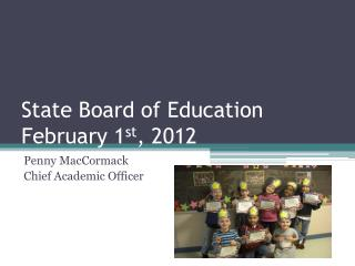 State Board of Education February 1st, 2012