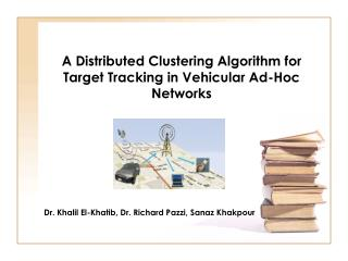 A Distributed Clustering Algorithm for Target Tracking in Vehicular Ad-Hoc Networks