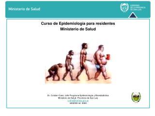 Curso de Epidemiología para residentes  Ministerio de Salud  EN SAN LUIS
