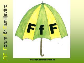 FfF  Forum f r Familjev rd