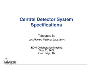 Central Detector System Specifications